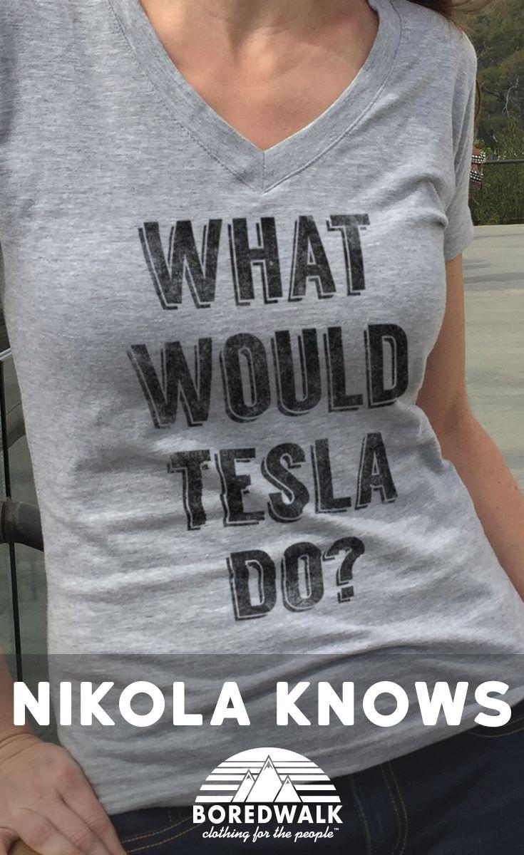 Xkcd shirt design - Women S What Would Tesla Do Vneck Science T Shirt Juniors Fit