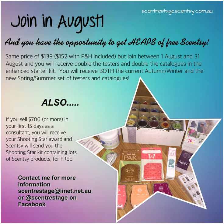 Join Scentsy in August for supersize kit, free shooting star kit when earnt and an aaaaamazing business