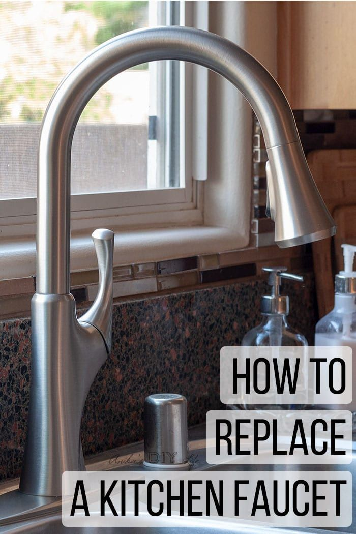 How To Replace A Kitchen Faucet For Newbies Diy