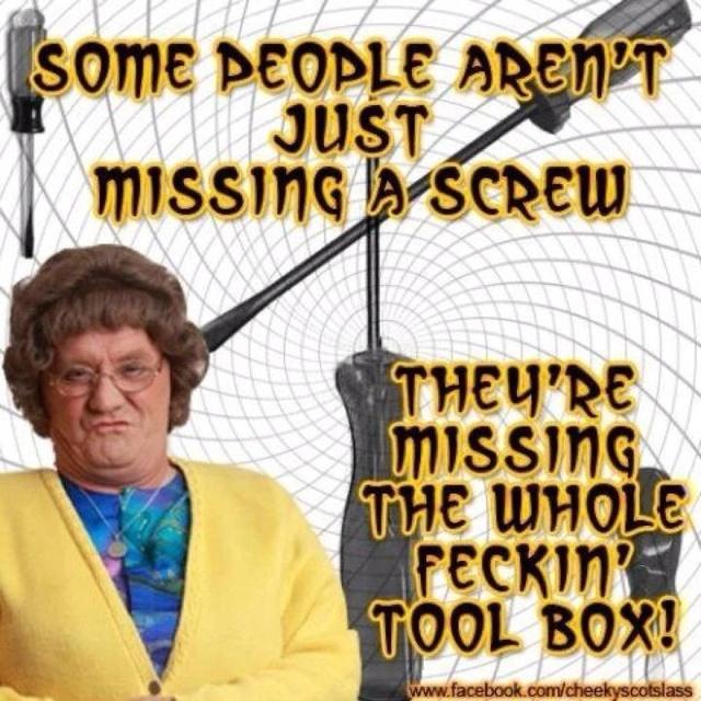 Mrs Brown - true! Lol