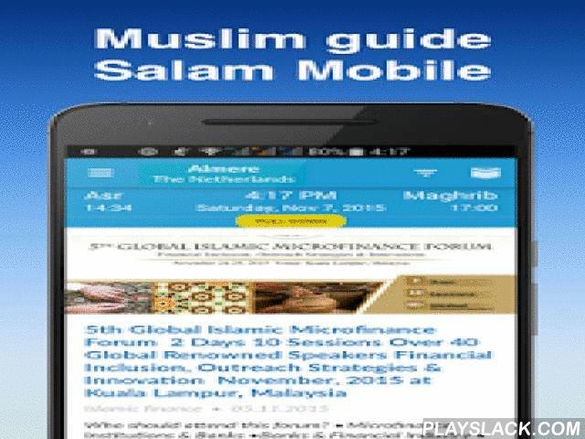 Muslim Guide Salam Mobile  Android App - playslack.com ,  Salam mobile is the guidebook for muslims. In one app you will have the guide with halal places, muslim news, map, namaz time, qibla compass and islamic poster.✔ When you are go on a travel replace paper maps, guidebook and dictionary with Salam Mobile.✔ Map shows restaurant, cafe, mosque, shops and other places nearby. Location is determined automatically.✔ Always correct prayer times and qibla compass. It specifies exact namaz time…