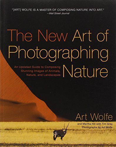The New Art of Photographing Nature: An Updated Guide to Composing Stunning Images of Animals, Nature, and Landscapes by Art Wolfe http://www.amazon.com/dp/0770433154/ref=cm_sw_r_pi_dp_agURub00TXW92