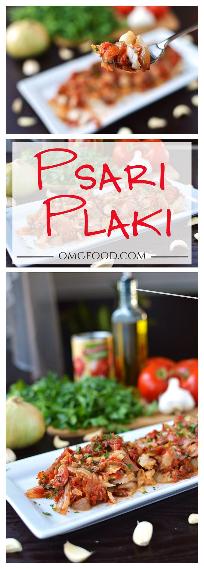 Psari Plaki - Greek-style baked fish with tomatoes, onions, and garlic. A healthy, light dish that tastes delicious!
