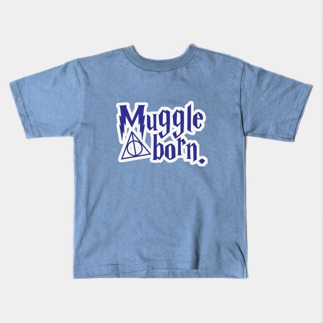 """""""Muggle Born""""  New Harry Potter inspired kids (and adult shaped kids) clothes available in store!  #HarryPotter, #Potterverse, #books, #movies, #funny, #mugglelife, #muggleborn, #kids, #parenting,"""