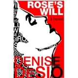 Rose's Will (Kindle Edition)By Denise DeSio
