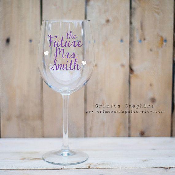The Future Mrs Wine Glass Wedding Bachlorette