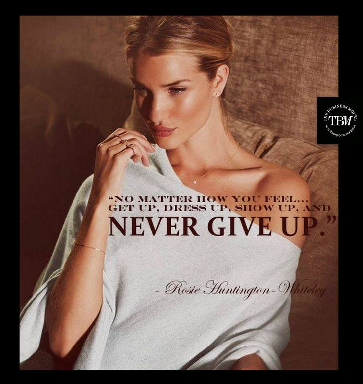 Quote of the day from Rosie Huntington-Whiteley @Rosie HW HW H-W