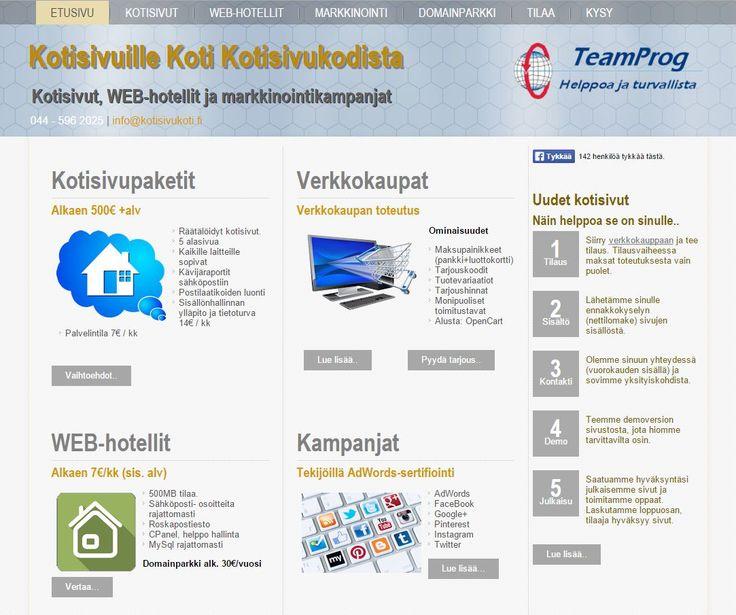 Kotisivukodista voit tilata web-hotellit, etäpalvelut kotisivut tai vaikkapa verkkokaupan. http://www.kotisivukoti.fi/