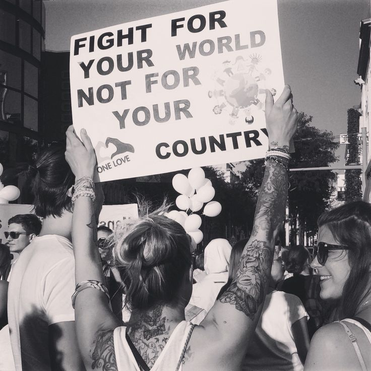 Fight for your world not for your country