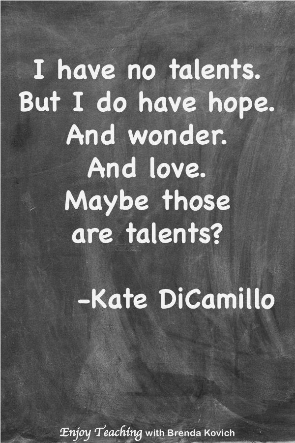 Inspirational Instructing Quote by Kate DiCamillo, Get pleasure from Instructing with Brenda Kovic…