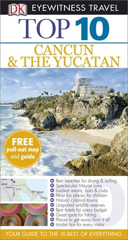 Cancun & The Yucatan