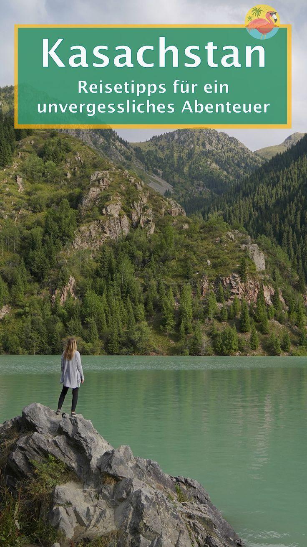 Kasachstan Reisetipps Wissenswertes Zur Reiseplanung Reisetipps Reisen Tipps