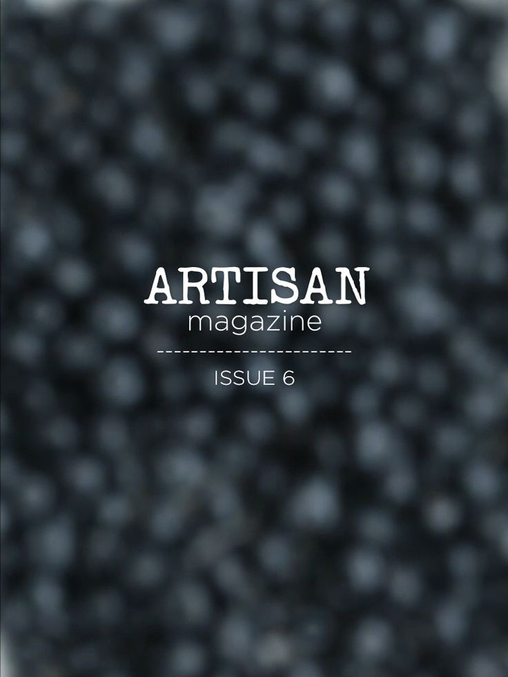 Cover. Check the 'blue-berry effect'. Download issue 6. www.artisan-magazine.com