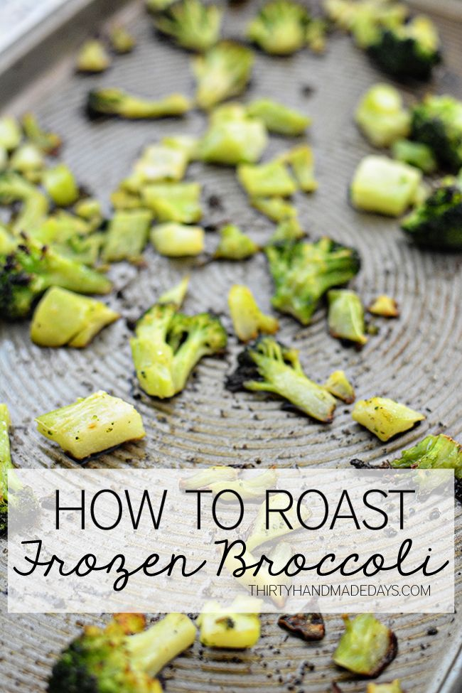 How to roast frozen broccoli on www.thirtyhandmadedays.com   One way to get kids to eat more vegetables is to have them help in the kitchen.