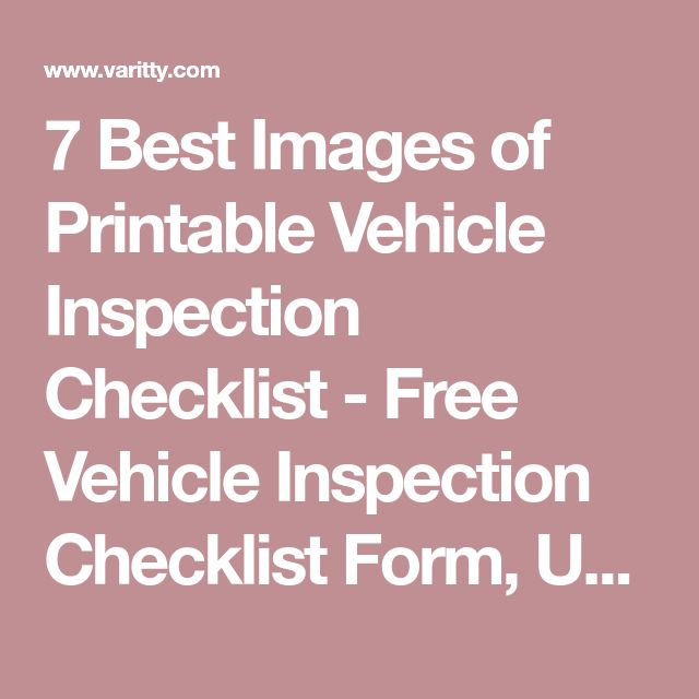 Best Images Of Printable Vehicle Inspection Checklist  Free