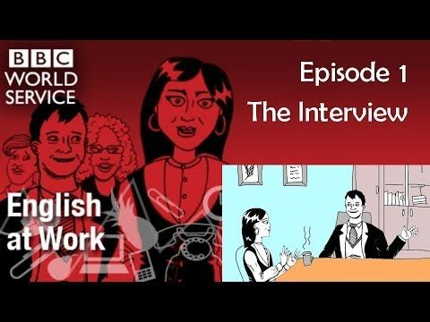 BBC English at Work 1 - The Interview (transcript video) - YouTube