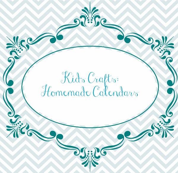 Kids Crafts - Homemade Calendar Tutorial