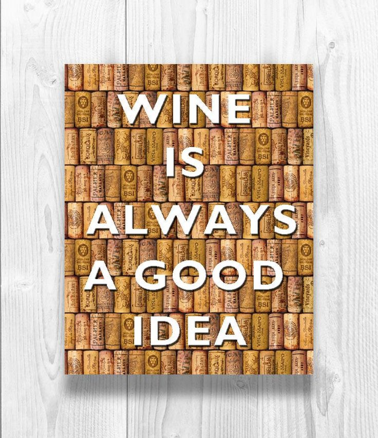 Wine is always a good idea Poster, Wine art, over digital cork background, Kitchen decor, Gift for wine lovers, Wine Quote Poster, Wine Gift by DigitalArtLand on Etsy