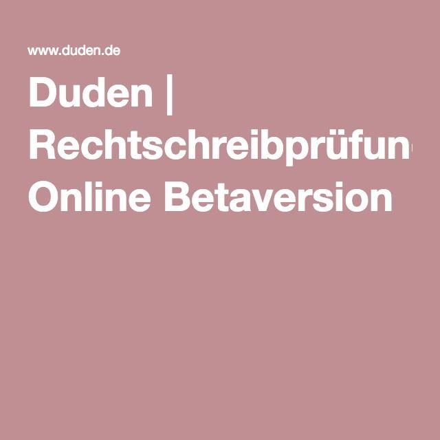 Duden | Rechtschreibprüfung Online Betaversion