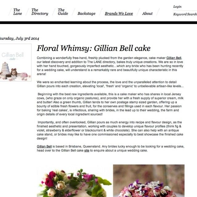 Thrilled to be featured as one of the 'Brands We Love' on @thelaneweddings this week! #withthanks  http://thelane.com/Brands-We-Love/post/2014-07-03-floral-whimsy-gillian-bell-cake
