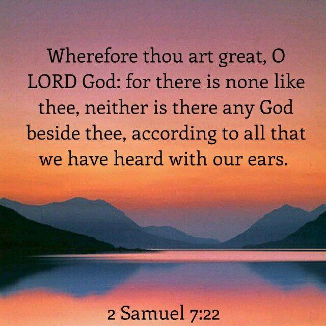 2 Samuel 7:22 KJV