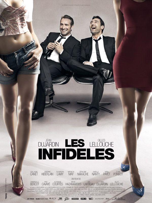 Les Infidèles, comédie française que j'ai adoré par la présence de Jean Dujardin, de Gilles Lellouche et de Guillaume Canet.