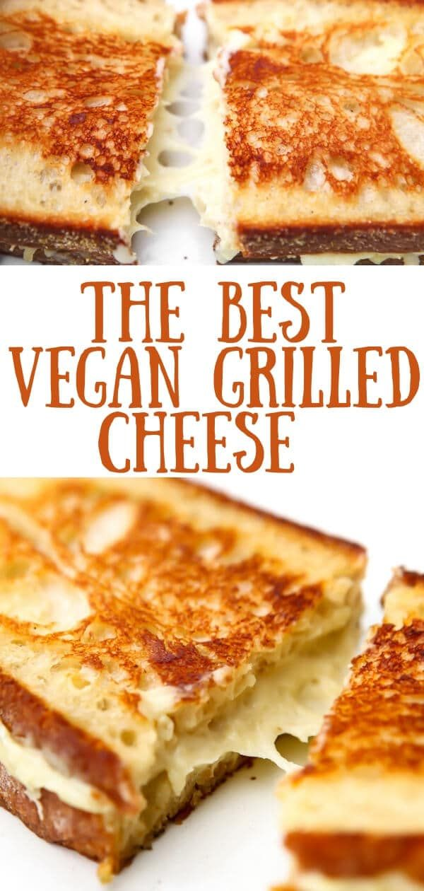 Vegan Grilled Cheese With Cheese That Melts In 2020 Vegan Sandwich Vegan Dishes Vegan Cheese Recipes