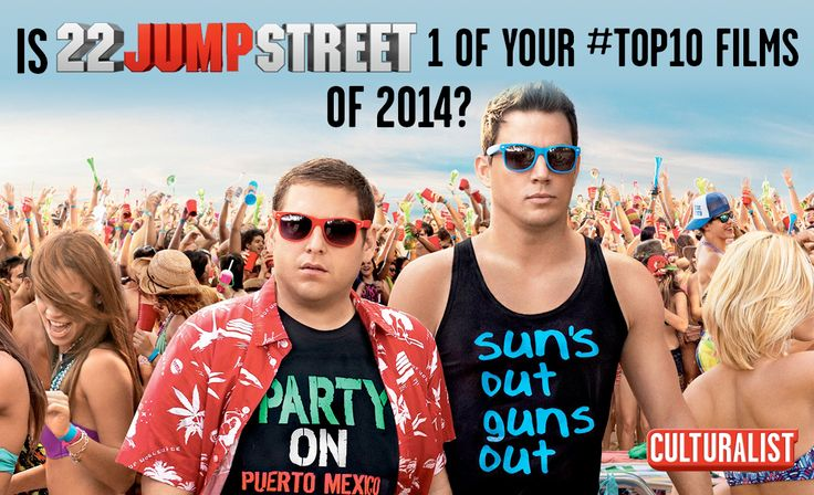Seen 22 Jump Street? Rank it in your #top10 movies of 2014 at http://10li.st/STzmcs