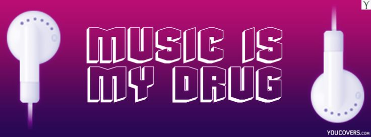 Cool music quotes fb covers for girls - music is my drug ...