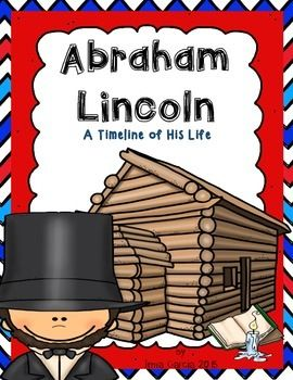 Perfect for President's Day!!A timeline of Abraham Lincoln with colored picture cards. Also included  is a printable of the timeline, 3 facts about Abraham Lincoln, describe Abraham Lincoln, and a writing paper.Also available George Washington!