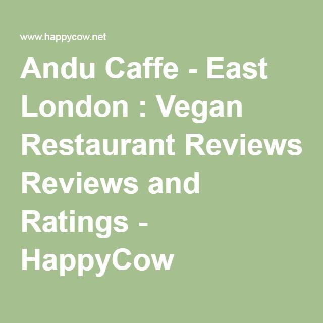 Andu Caffe - East London : Vegan Restaurant Reviews and Ratings - HappyCow