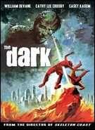 The Dark (1979). [R] 92 mins. Starring: William Devane, Cathy Lee Crosby, Richard Jaeckel, Keenan Wynn, Casey Kasem and Philip Michael Thomas
