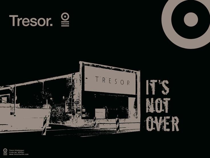 tresor berlin its not over !