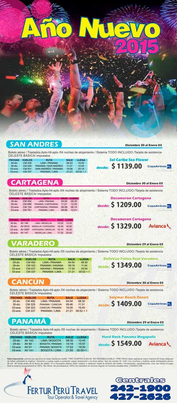 Viaje desde Lima a San Andrés, Cartagena, Varadero, Cancún y Panamá, por el año nuevo 2015. Salidas confirmadas para el 29 y 30 de diciembre 2014 y retorno el 3 de enero 2015. Cada paquete incluye boletos aéreos, traslados indicados, alojamiento en hoteles con el sistema de alimentación todo incluido (5 o 4 noches, a elegir), tarjeta de asistencia indicada e impuestos.