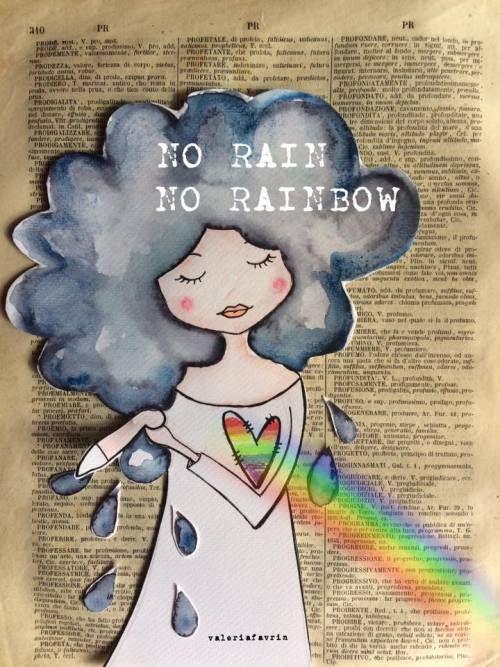"""""""Chi desidera vedere l'arcobaleno, deve imparare ad amare la pioggia.""""  Paulo Coelho"""
