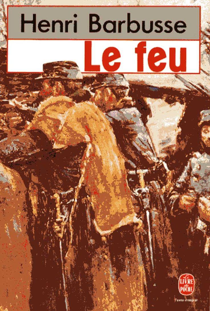 Le Feu, Le Livre de poche no 6524, 1988 (édition originale : 1916). Prix Goncourt 1916