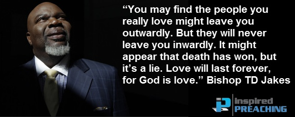The most uplifting and empowering message you'll ever hear in the midst of profound loss and heartache. Bishop TD Jakes preaches at the funeral of iconic singer, Whitney Houston. http://inspiredpreaching.com/when-it-feels-like-death-has-won-td-jakes/
