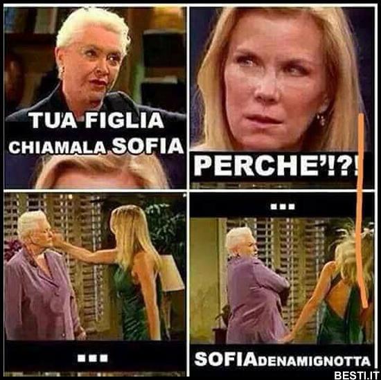 Tua figlia chiamala Sofia