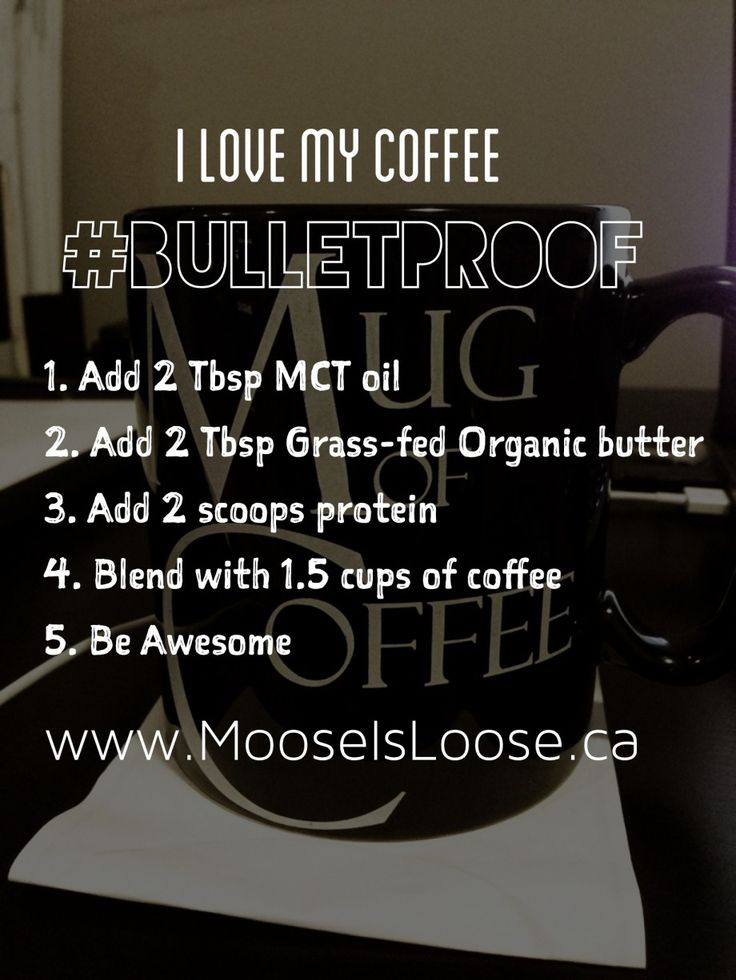 Bullet Proof Coffee Recipe care of the Moose is Loose