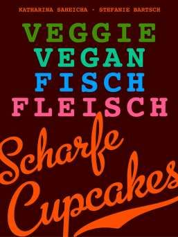 """""""Scharfe Cupcakes – Veggie, Vegan, Fisch, Fleisch"""" #Kochbuch #EBook #KatharinaSaheicha #Cupcakes #pikant #herzhaft Ab und an veröffentliche ich ein Rezept daraus in meinem Blog http://www.cupcakes-cupcakes.de/blogtext.html  – also schaut vorbei"""