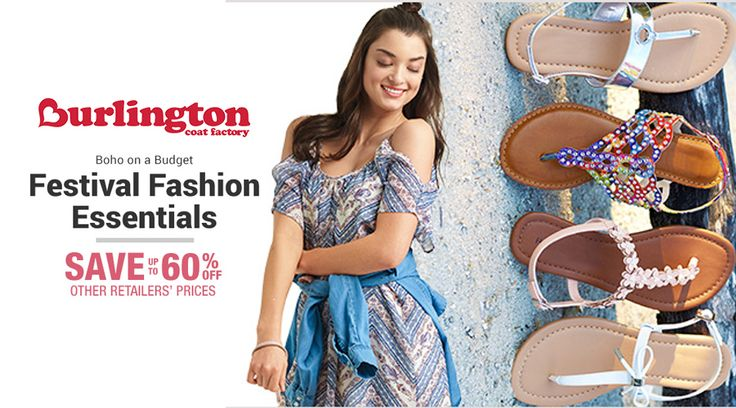 Online Only! Up to 60% #Off Festival Fashion Essentials.  Store : #BurlingtonCoatFactory Scope: Entire Store   Ends On : 05/12/2017  Get more deals: http://www.geoqpons.com/Burlington-Coat-Factory-coupon-codes  Get our Android mobile App: https://play.google.com/store/apps/details?id=com.mm.views    Get our iOS mobile App: https://itunes.apple.com/us/app/geoqpons-local-coupons-discounts/id397729759?mt=8