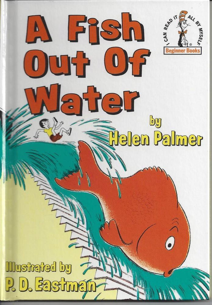 A fish out of water dr seuss beginner green eggs and ham for Dr suess fish