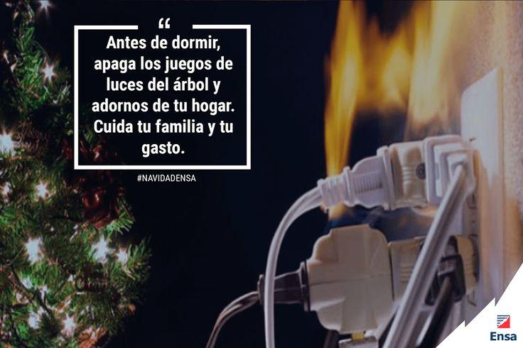 De ser posible use temporizadores automáticos para que las luces se apaguen cuando usted va a dormir #NavidadEnsa #EnsaTePreviene