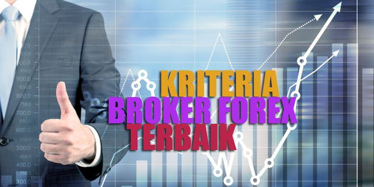 SEMUA trader forex pasti ingin memilih broker forex terbaik. Tapi apa sebetulnya dasar untuk menilai suatu broker forex bisa dikatakan sebagai broker terbaik? Jangan lewatkan 12 kriteria broker forex terbaik.
