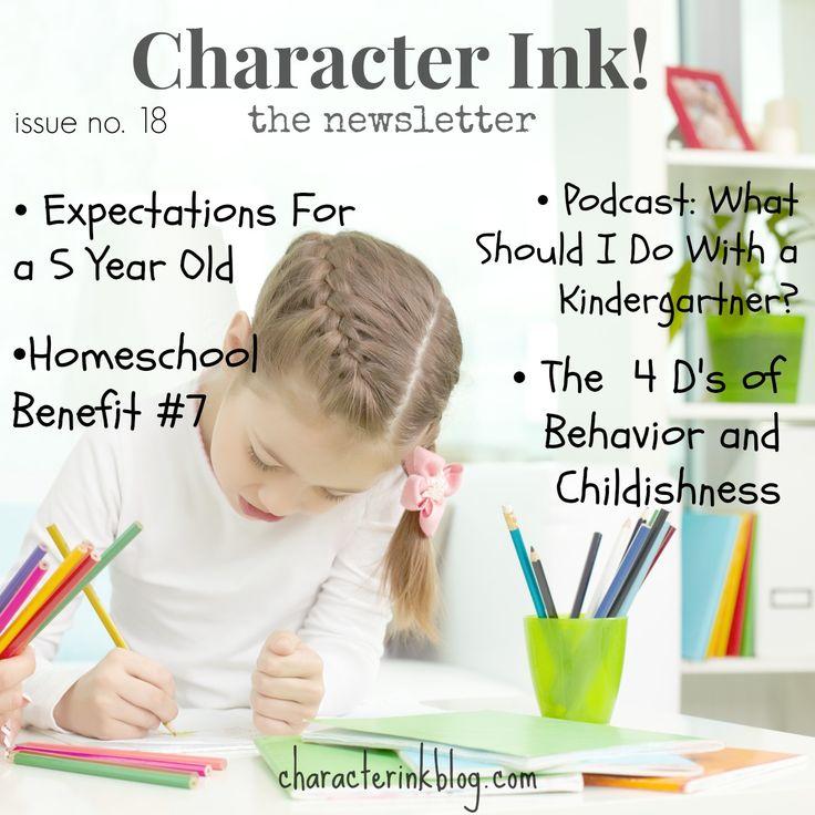 #Characterink #fiveyearolds #kindergarten #childishness #behavior #homeschoolbenefit #newsletter