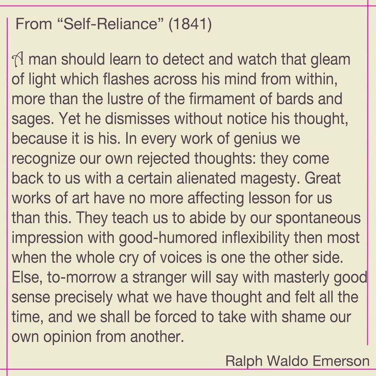 the best emerson self reliance ideas best  ralph waldo emerson on self confidence from his 1841 essay self reliance
