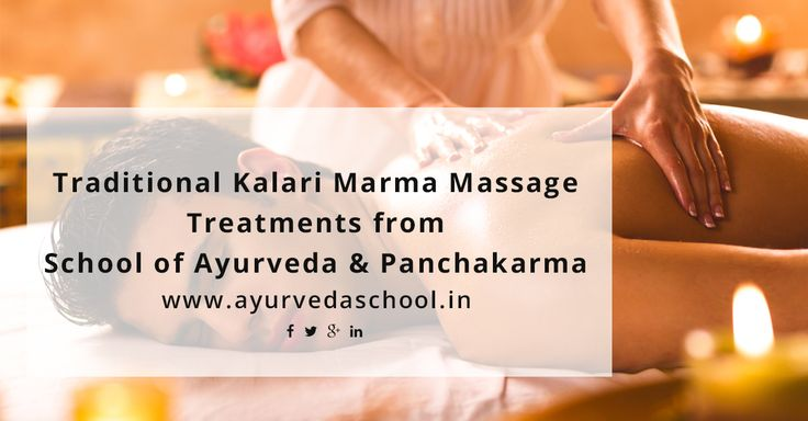 Traditional Kalari Marma Massage – Ayurveda Treatments from School of Ayurveda & Panchakarma. http://ayurvedaschool.in/Ayurvedic-Panchakarma-Treatment.html