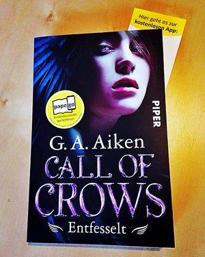 """""""Call of Crows 1 - Entfesselt"""" von G.A. Aiken Am 12.01. kommt endlich der 2. Band der Reihe! #Rezension #Archiv"""
