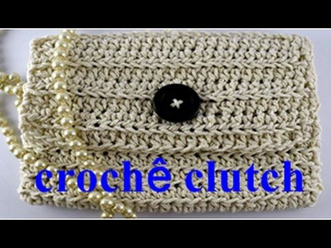 BOLSA CLUTCH EM CROCHÊ /DIANE GONÇALVES - YouTube