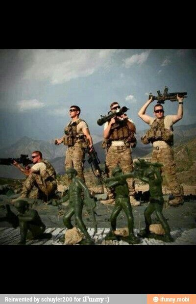 Army humor - send some army guys